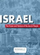 Israel – The Vision and Venture of the Jewish People